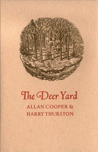 The Deer Yard by Allan Cooper and Harry Thurston