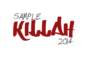 Sample Killah Week One