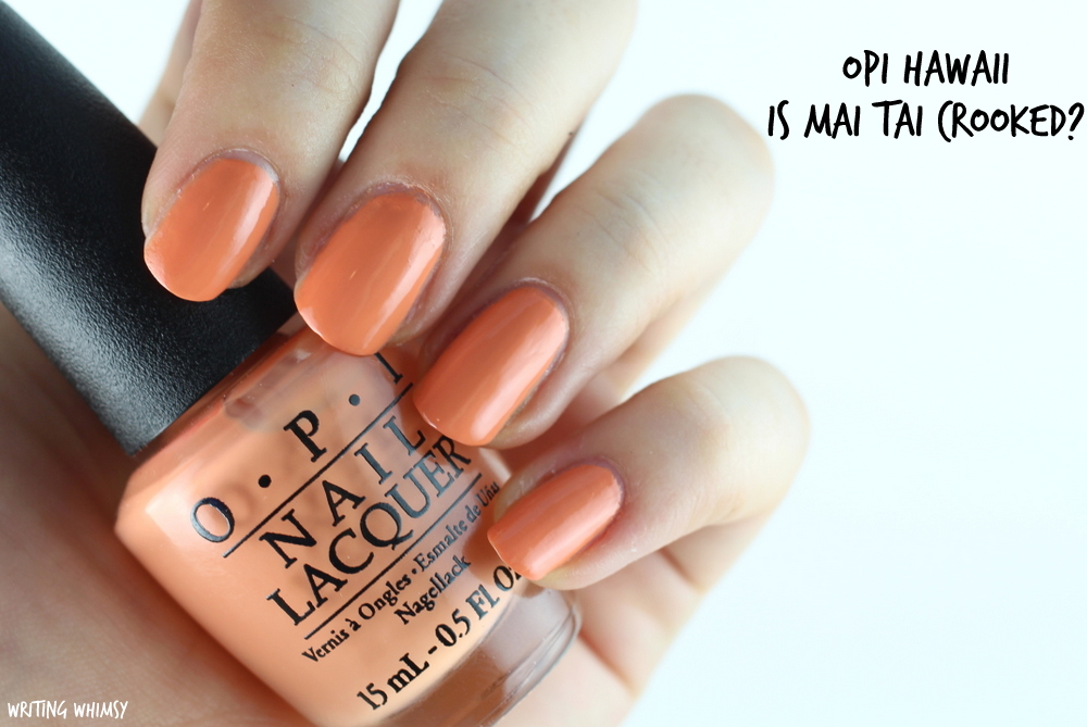 OPI Hawaii Is Mai Tai Crooked