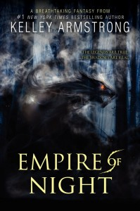 1-Empire of Night by Kelley Armstrong Cover