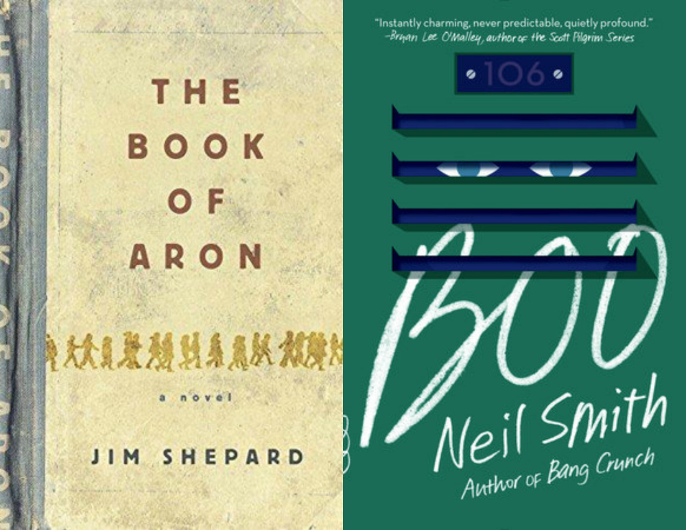 1-The Book of Aron by Jim Shepard & Boo by Neil Smith