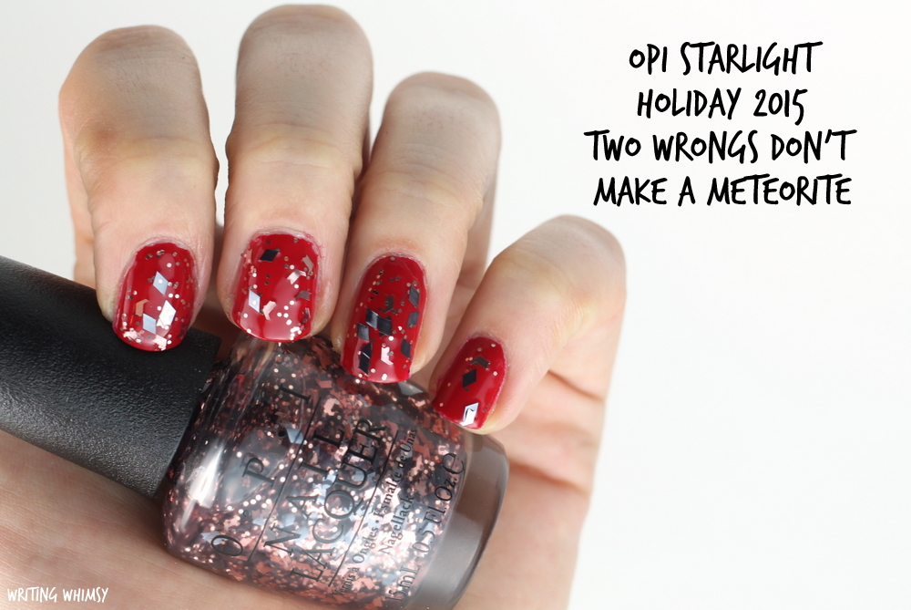 OPI Starlight Holiday 2015 OPI Two Wrongs Don't Make A Meteorite Swatch