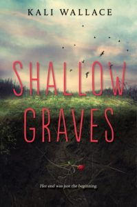 shallowgraves-by-kali-wallace